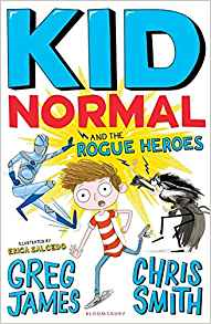 Kid Normal and the Rogue Heroes Book Cover