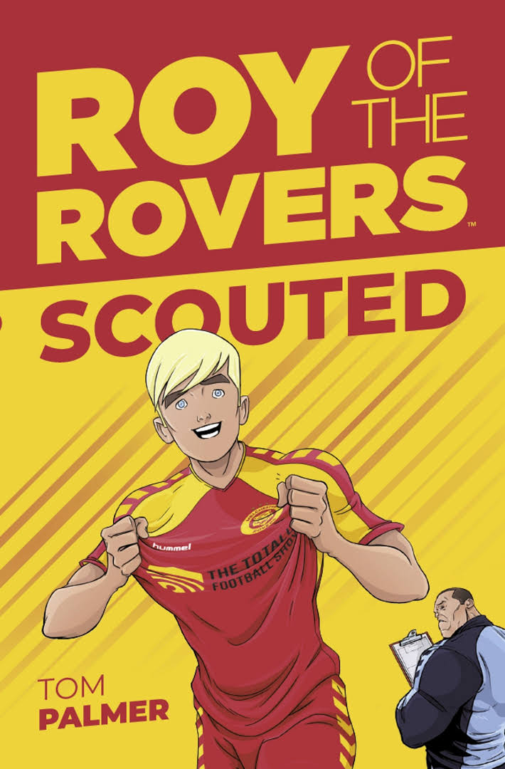Roy of the Rovers - Scouted Book Cover