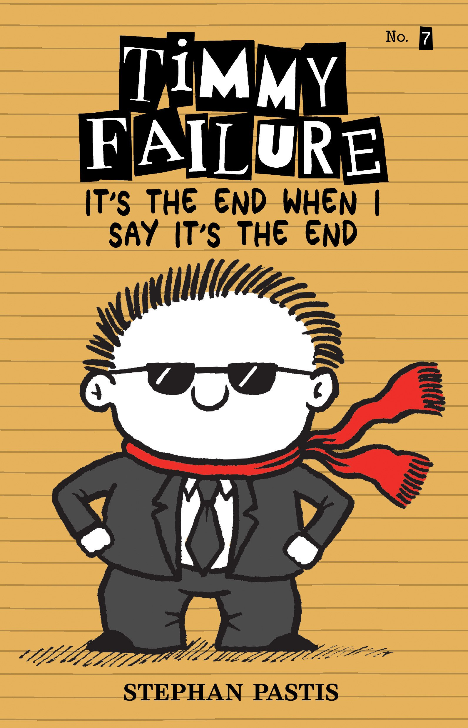 Timmy Failure – It's the end when I say it's the end Book Cover