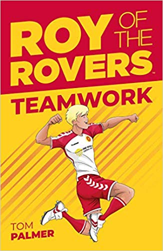 Roy of the Rovers - Teamwork Book Cover